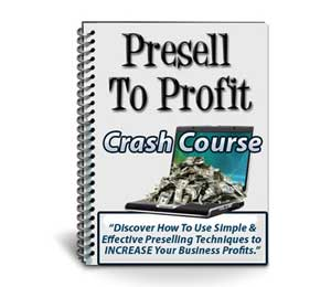 Presell to Profit