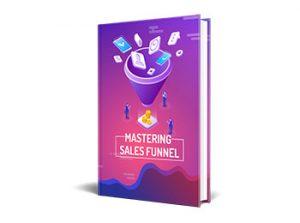 Mastering Sales Funnel